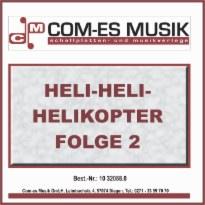 Heli-Heli-Helikopter, Folge 2