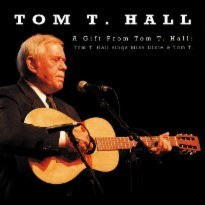 A Gift From Tom T. Hall: Tom T. Hall Sings Miss Dixie & Tom T.