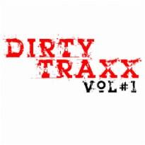 Dirty Traxx Vol1