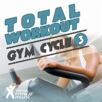 Total Workout: Gym Cycle 3 Ideal For Exercise Bikes, Spinning and Indoor Cycling