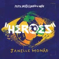Heroes [Pepsi Beats of the Beautiful Game]