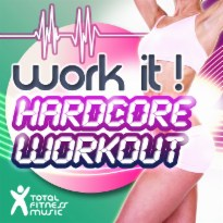 Work It! Hardcore Workout: Ideal for Aerobic Classes 32 Count, Cardio Machines & General Fitness