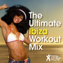 The Ultimate Ibiza Workout Mix : For running, cardio machines, aerobics 32 count & gym workouts
