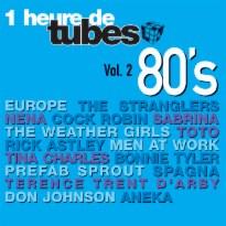 Une Heure De Tubes 80's Vol. 2