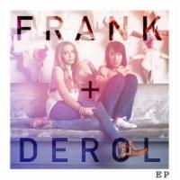 Frank + Derol