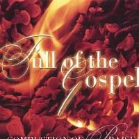Full of the Gospel