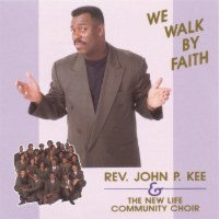 John P. Kee & the New Life Community Choir