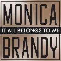 Brandy & Monica