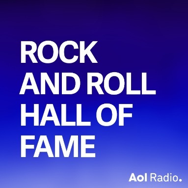 'Rock And Roll Hall Of Fame' Station  on AOL Radio