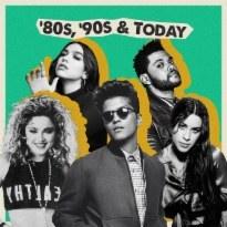 '80s, '90s & Today