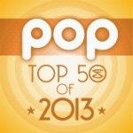 Top 50 Pop Songs of 2013